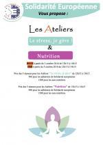 Les ateliers : Le stress, je gère ! & Nutrition